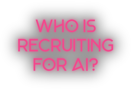 Who is Recruiting for AI?