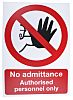 Vinyl No Access/Entry Prohibition Sign, No Admittance-Sign,